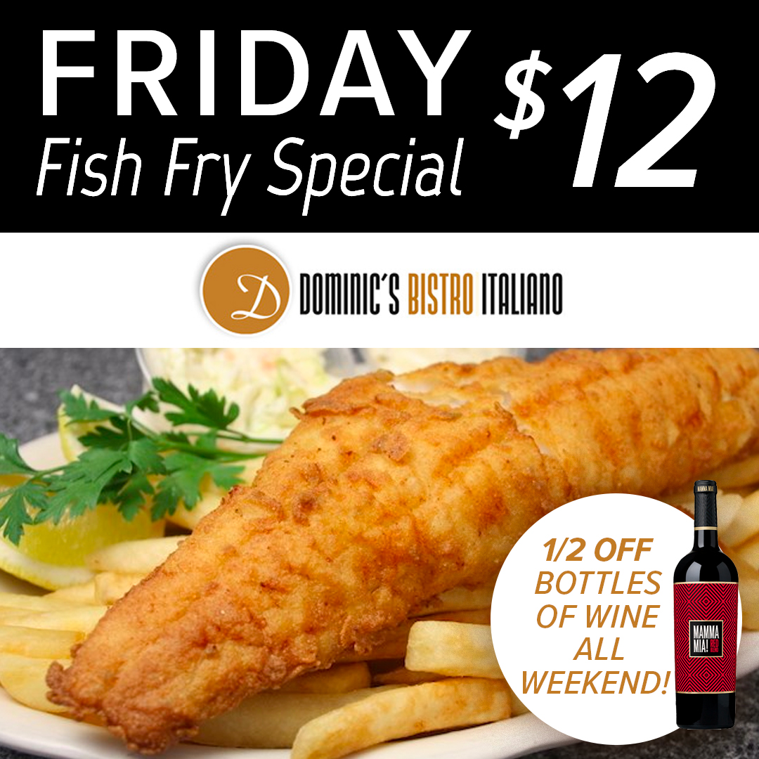 Friday Fish Fry for $12 every Friday!