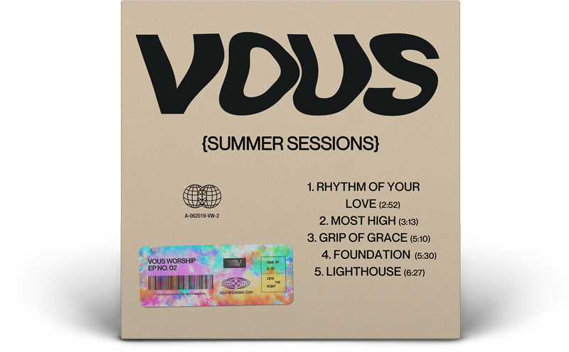 VOUS Worship — SUMMER SESSIONS — Available Now