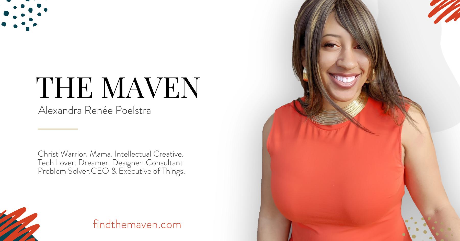 #findthemaven - Alexandra Renee Poelstra - THE MAVEN
