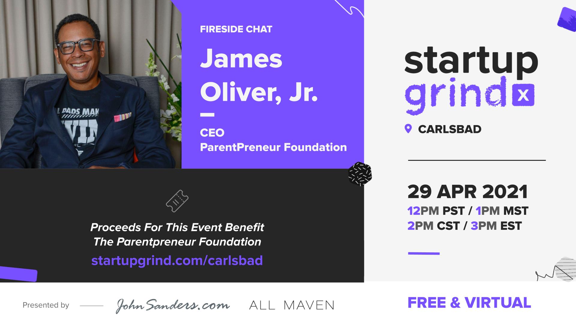 Startup Grind - James Oliver Jr.