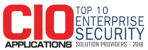 CIO Applications magazine Top 10 Enterprise Security Solution Provider of 2018