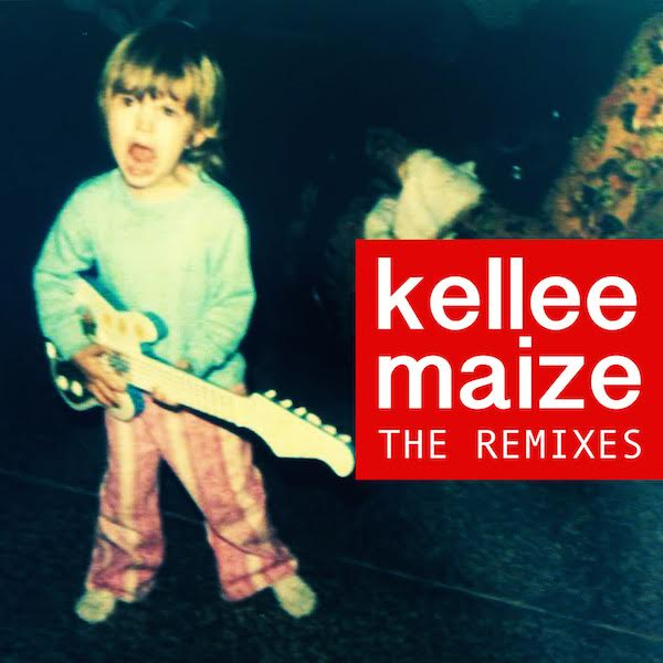 Kellee Maize the remixes