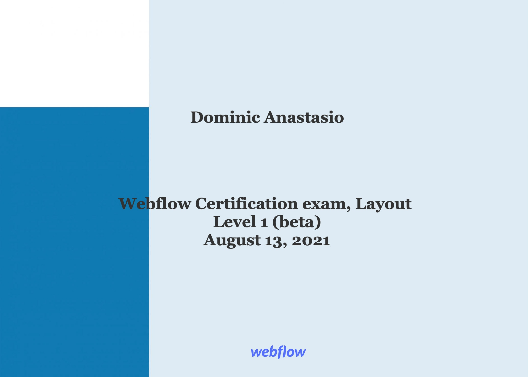 blue and white certificate image showing Dominic graduated Webflow Certification