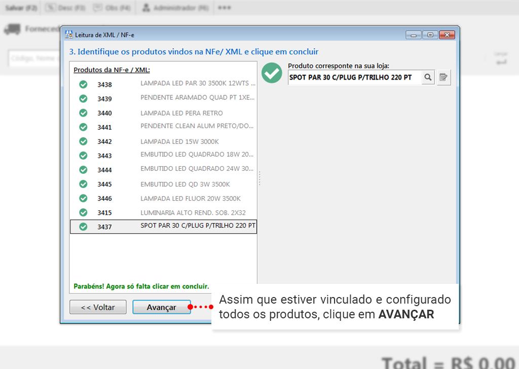 Como fazer entrada via XML: Conclua todos os produtos e clique em avançar