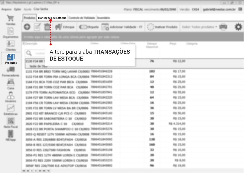 Como fazer entrada via XML: Vá até transações de estoque