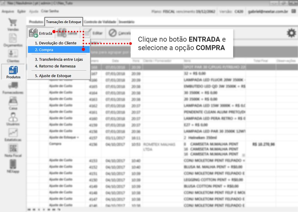 Como fazer entrada via XML: Clique em Entrada e depois Compra