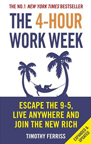 "Book Recommendation - ""The 4-Hour Work Week"" by Tim Ferris"