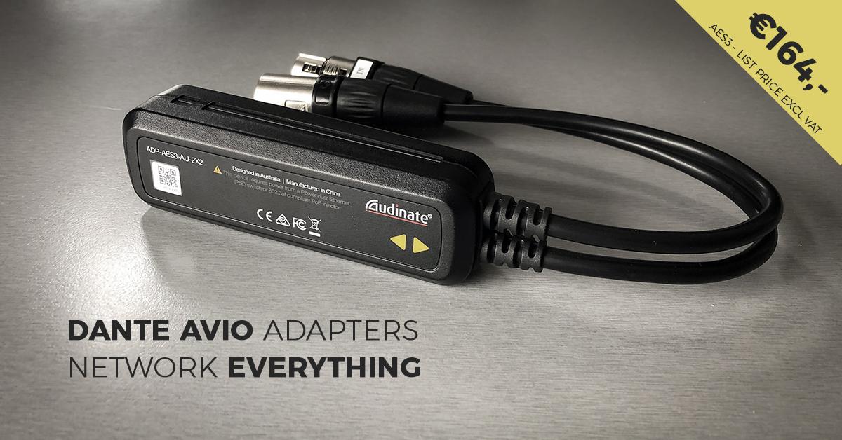 Dante AVIO Adapters Network Everything!