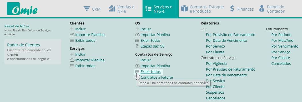 """Basta acessar o menu do módulo Serviços e NFS-e e executar a opção """"Exibir todos"""" os Contratos de Serviço"""