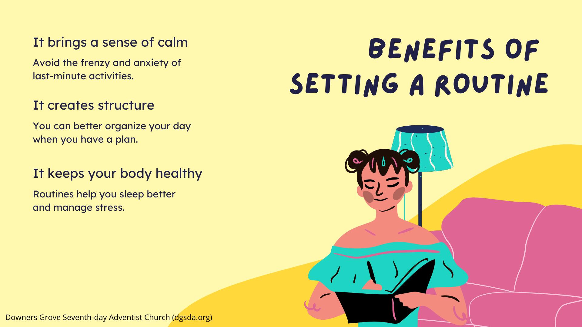 Benefits of a Schedule