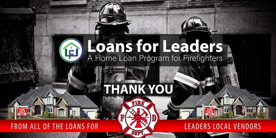 Loans for Leaders - A Home Loan Program for Firefighters