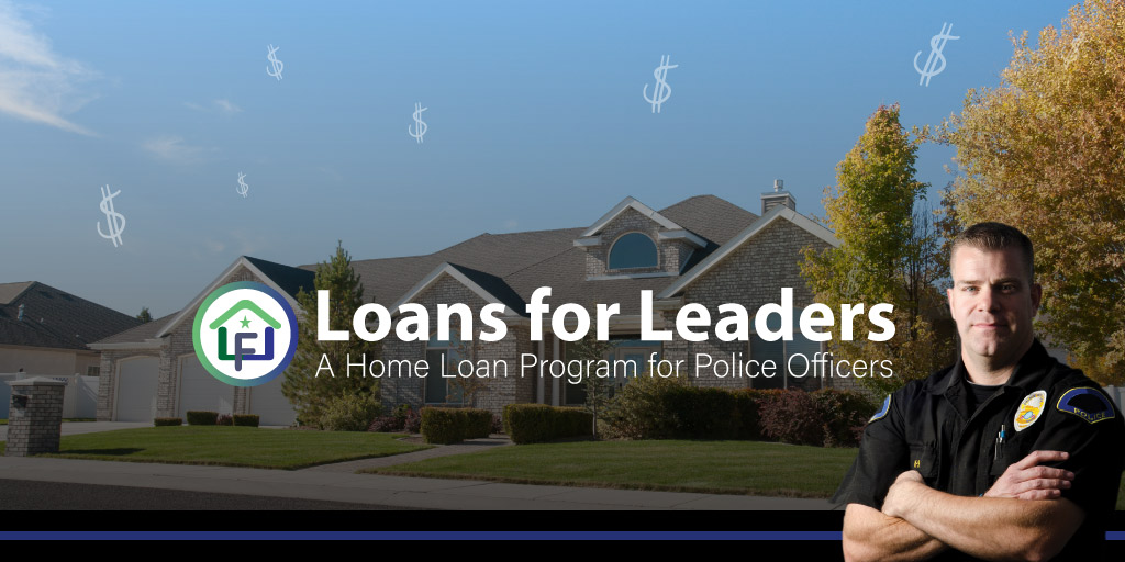 Loans for Leaders: A Home Loan Program for Police Officers