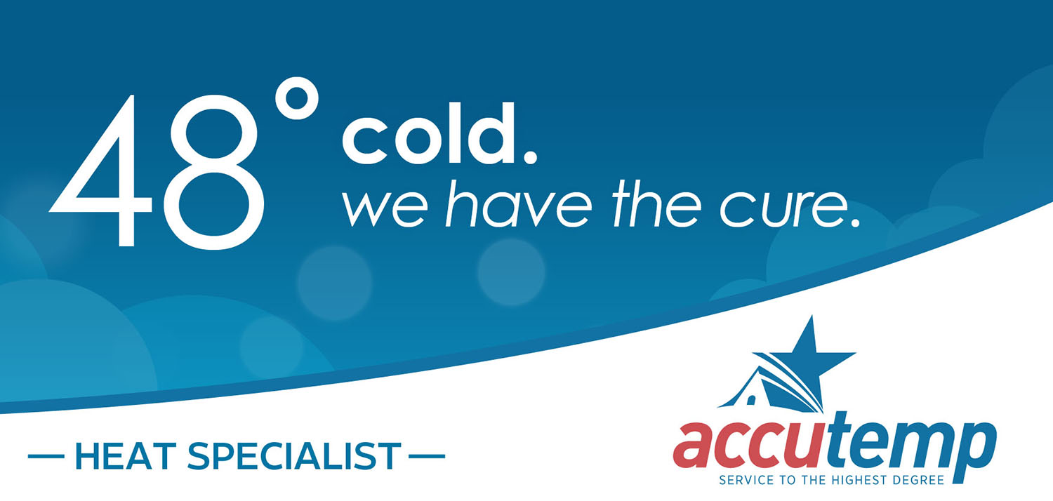 AccuTemp | Billboard: 48 and Cold