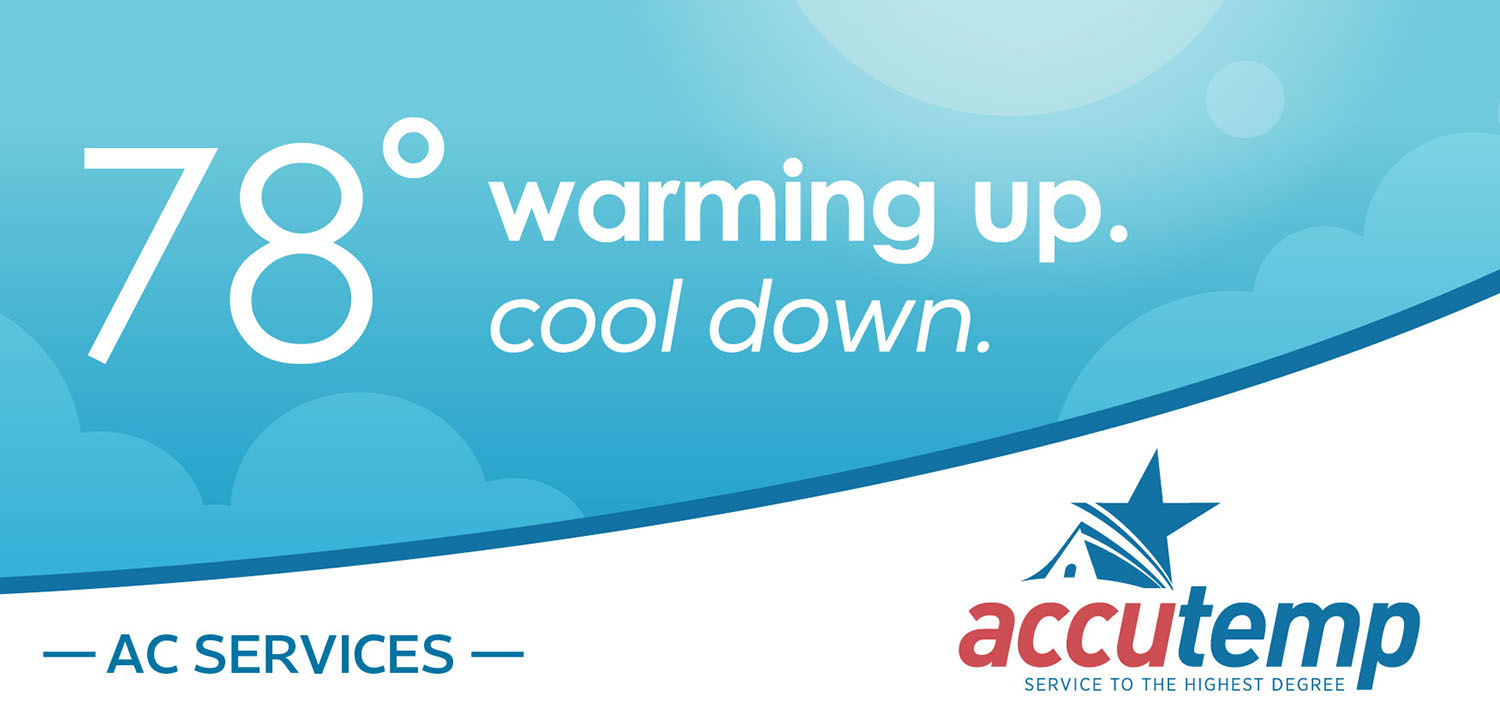 AccuTemp | Billboard: 78 and Warming Up