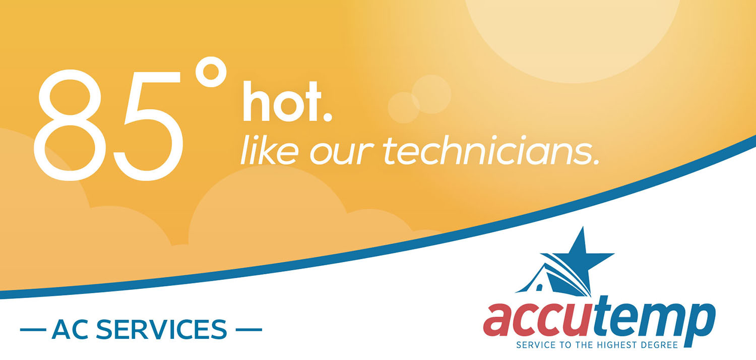AccuTemp | Billboard: 85 and Hot