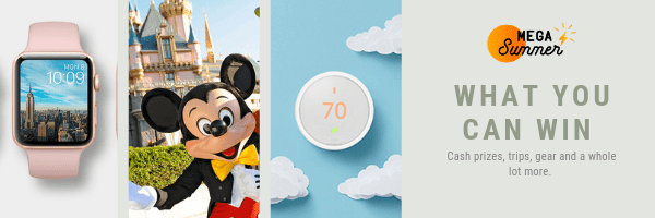 Prizes for MEGA Summer including a pink apple iwatch, a trip to disneyland and a Google Nest