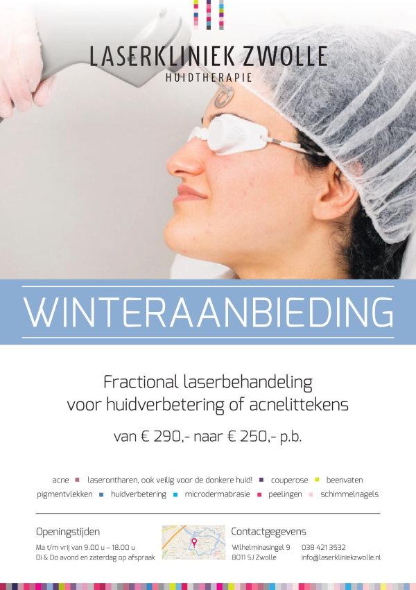 Winteraanbieding Laserkliniek Zwolle Laserbehandeling met de fractional laser: van €290,- voor €250,- * * Deze actie is geldig gedurende de winterperiode van 2019/2020