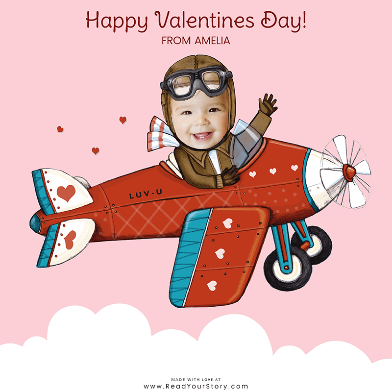 Image of a personalized Valentine's Day e-card, featuring a child named Amelia as a pilot flying a plane that says LUV-U on the side, all of which is against a light pink background.  The card is illustrated except for Amelia's face which is an actual, cropped photo of her face