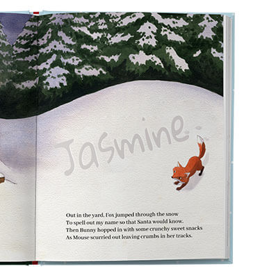 An illustrated outdoor scene of a snow covered ground with the child's name written in snow by a fox. Snow covered trees in the background.