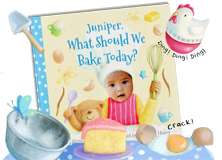 "Personalized children's book cover of ""What Should We Bake Today?"" Cover features a child dressed in red and white striped apron and wearing a chef's hat while holding a whisk and a teddy bear. Various baking objects such as a bowl, eggs, spoon, butter, timer are also visible.  The image is illustrated with the exception of the child's face which is an actual photo."