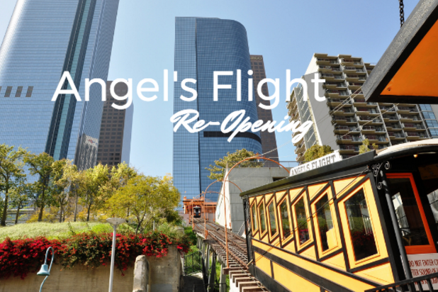 Angel's Flight Re-Opening