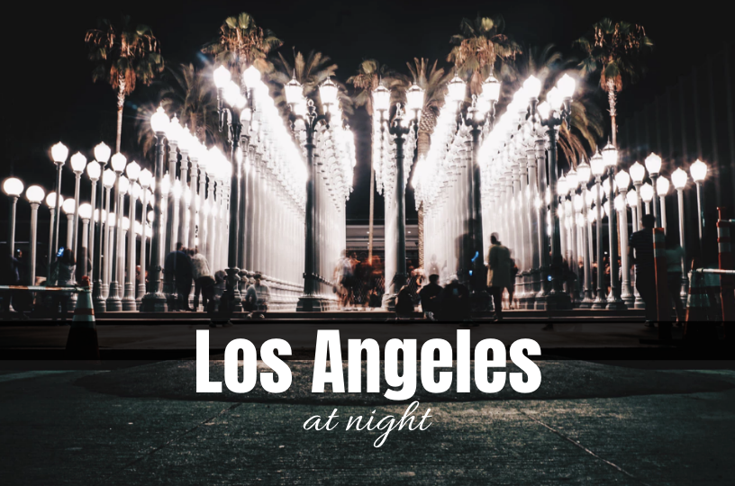 fun things to do in LA at night
