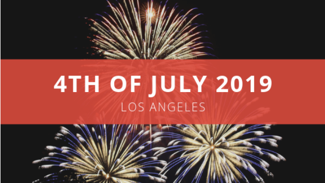 4th of July Events Los Angeles