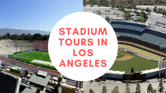 stadium tours Los Angeles