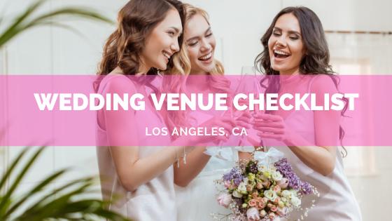 wedding venue checklist for L.A.