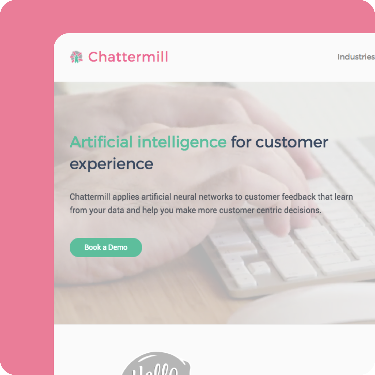 Provides artificial intelligence for customer experiences by applying artificial neural networks to customer feedback