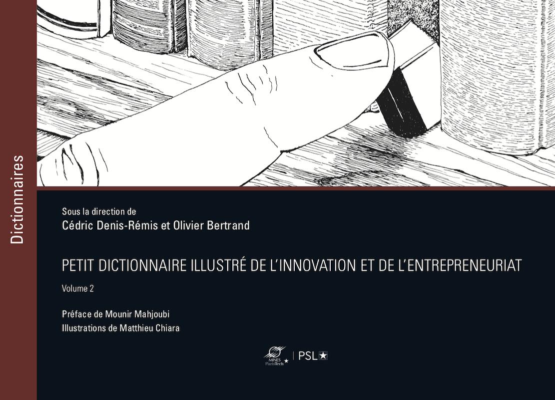 Petit dictionnaire de l'innovation vol2
