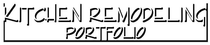 kitchen remodeling portfolio