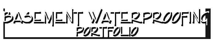 basement waterproofing portfolio