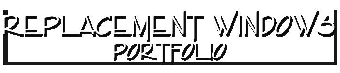 replacement windows portfolio