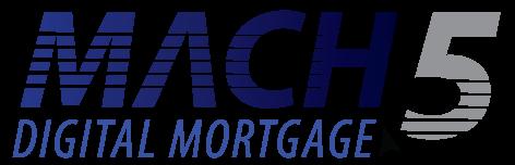MACH 5 Digital Mortgage