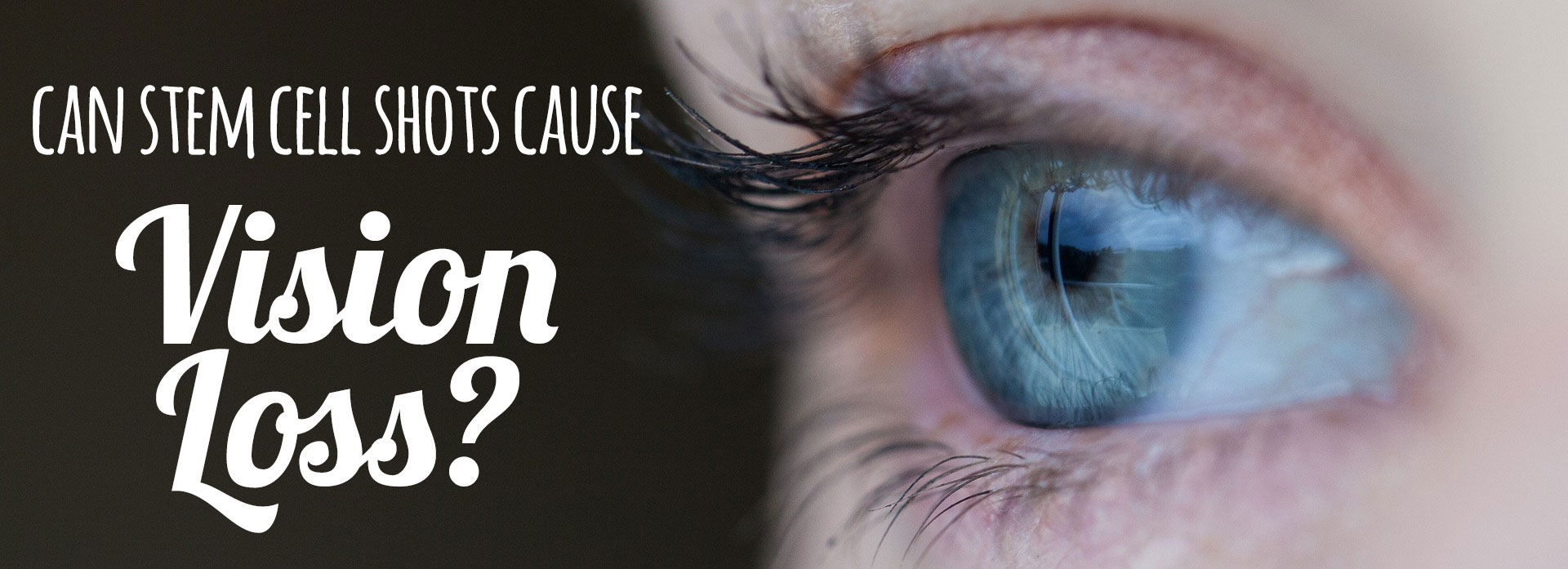 can stem cells cause vision loss?