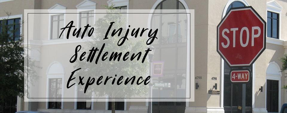 auto injury settlement experience