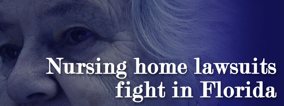 nursing home lawsuit fight in florida
