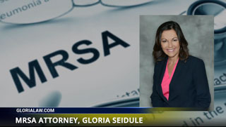 MRSA Lawyer Gloria Seidule
