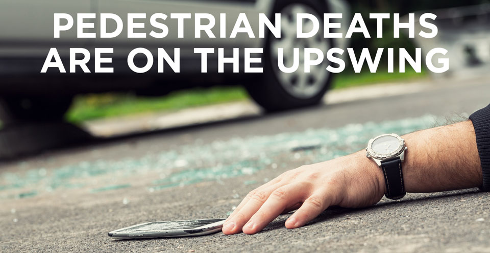 Pedestrian deaths are on the rise in the U.S. Learn some of the reasons so you can alert in the following situations.