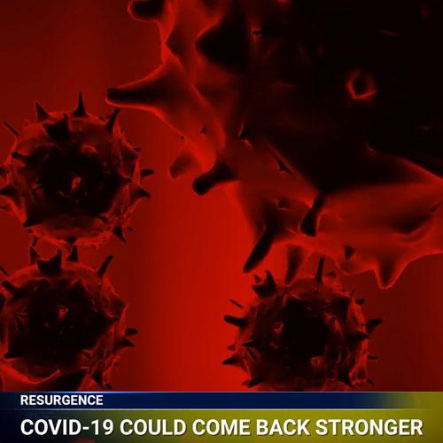 coronavirus may resurge
