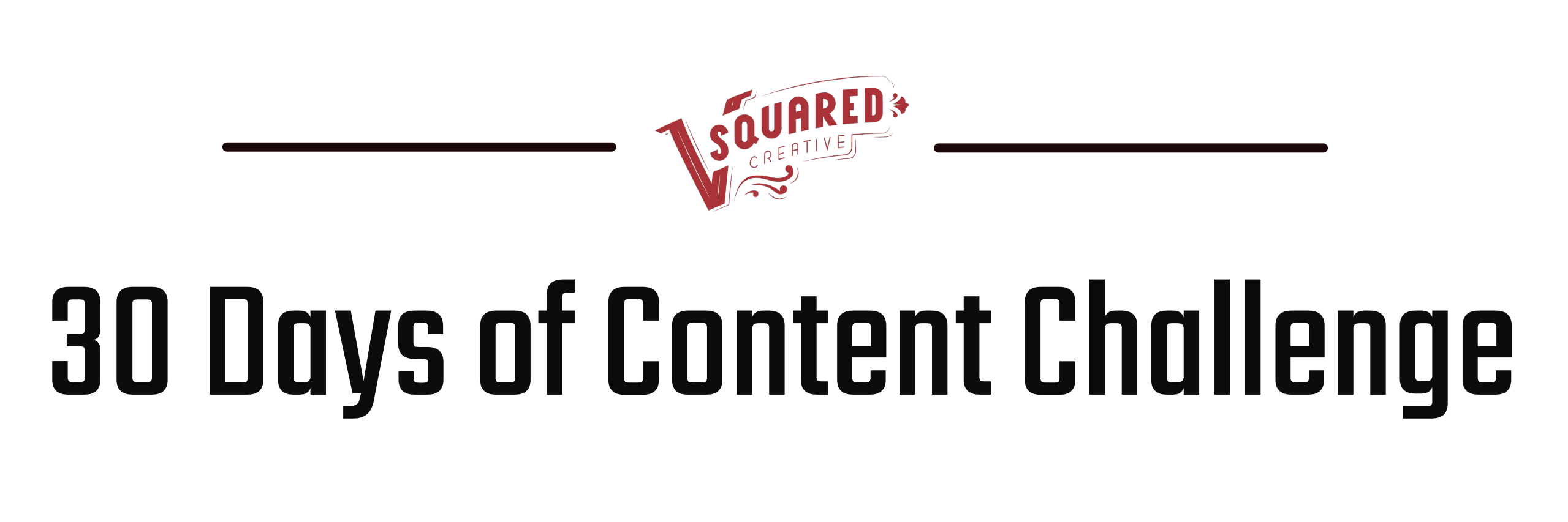 Join the 30 Days of Content Challenge Today!