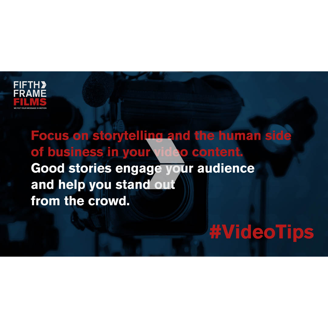 Storytelling - video production tips