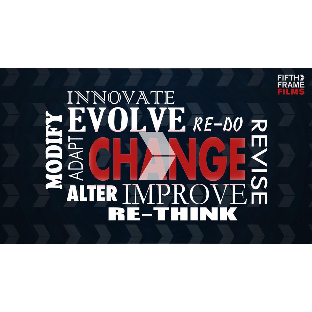 Change - video strategy