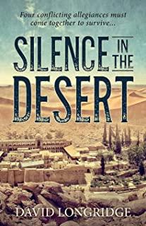 Silence in the Desert by David Longridge