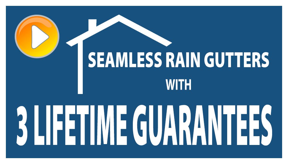 Seamless Rain Gutters with 3 lifetime guarantees