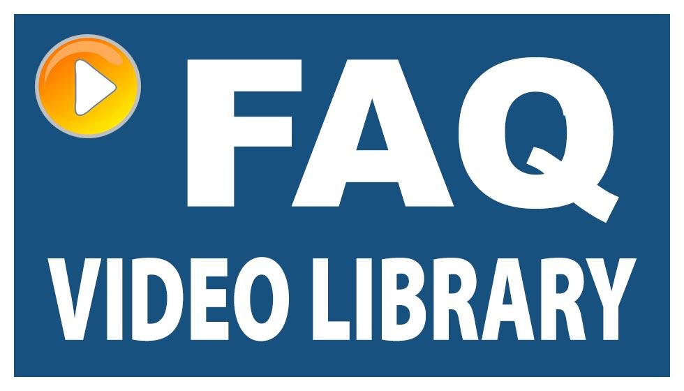 FAQ Video Library