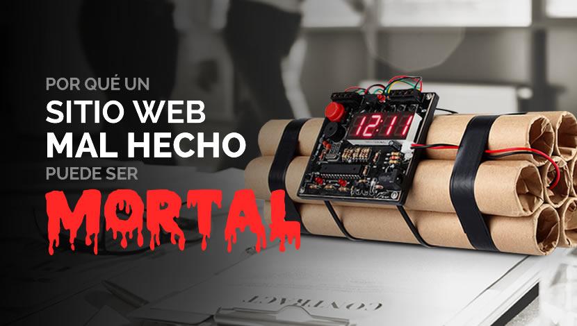 ¿Por qué un sitio web mal hecho puede ser mortal?