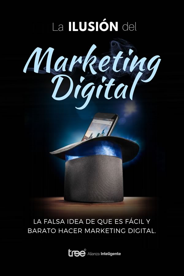 Gratuito - Ebook: La ilusión del Marketing Digital