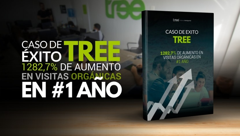 Caso de Éxito - Marketing digital de Tree